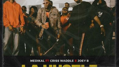 Photo of Medikal – La Hustle(Remix) Ft Criss Waddle x Joey B