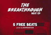 Photo of DopeNation – The Breakthrough EP(Vol 2) – (Prod by DopeNation)