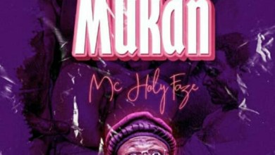 Photo of LISTEN UP: MC HolyFaze – Mukan
