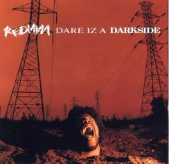 "Redman ""Dare Iz A Darkside"" (1994)"