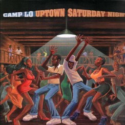 "Camp Lo ""Uptown Saturday Night"" (1997)"