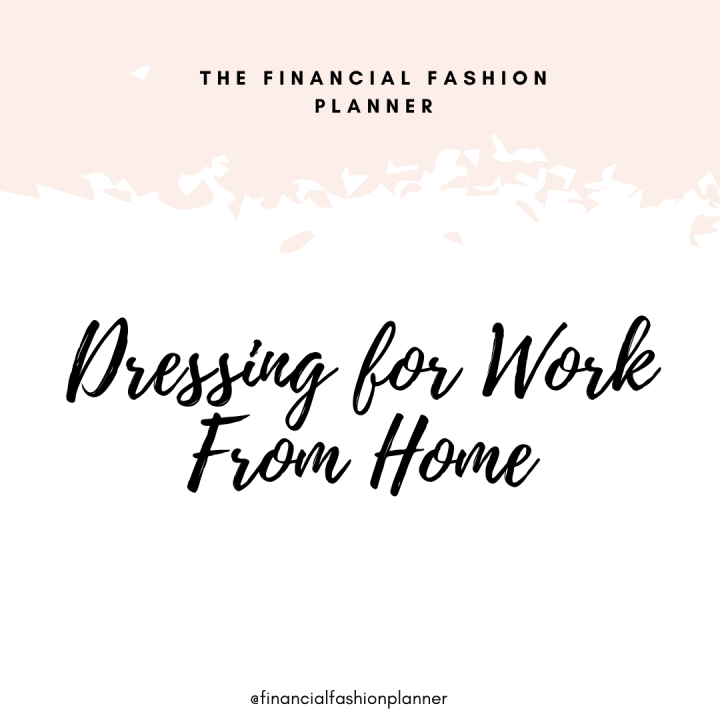 Dressing for Work From Home