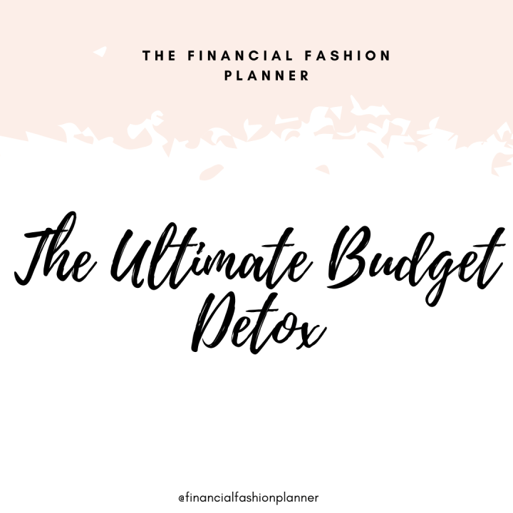 The Ultimate Budget Detox