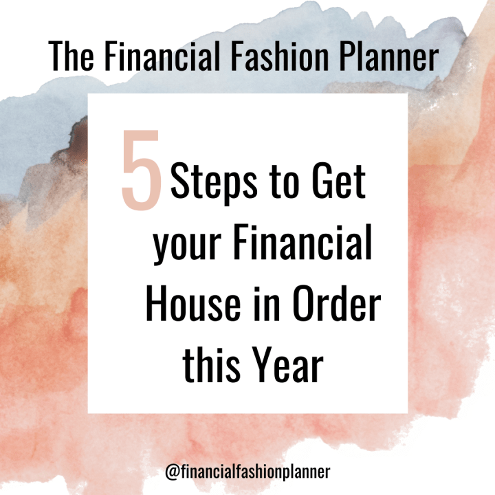 Five Steps to Get your Financial House in Order this Year