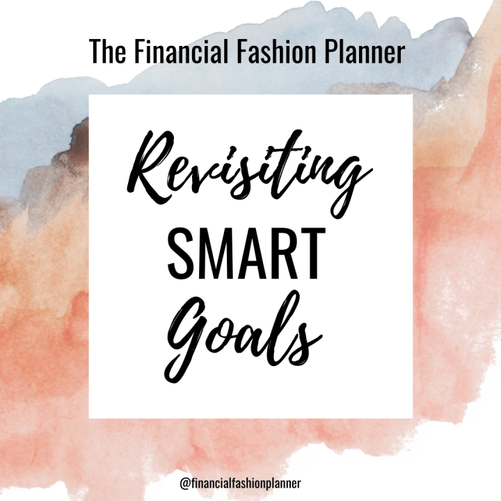 Revisiting SMART Goals