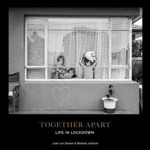 Together Apart, Life in Lockdown, Belinda Jackson