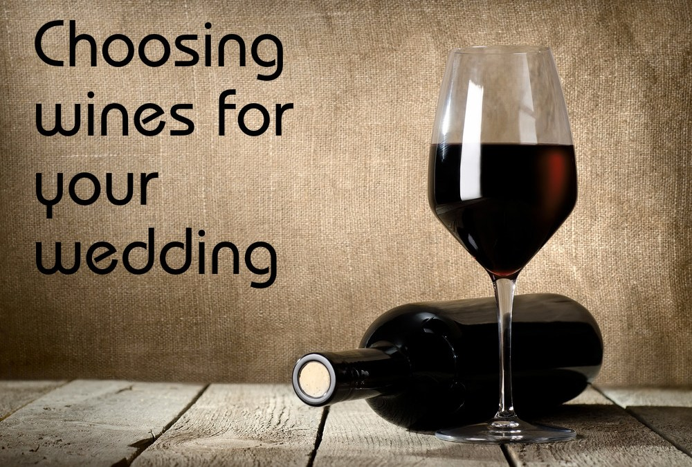 Choosing Wine for Your Wedding
