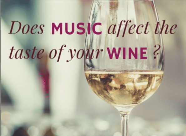 Does Music affect the taste of your wine?