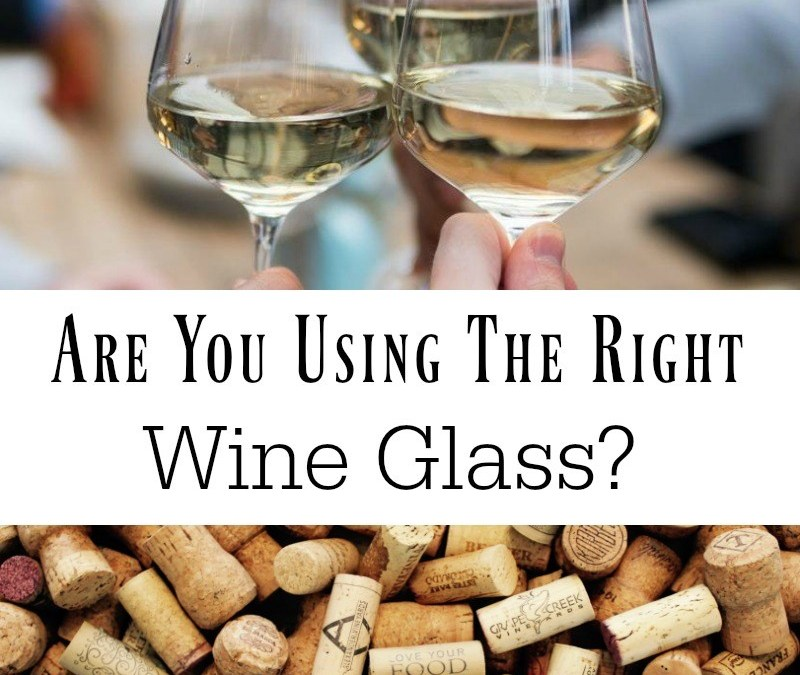 Are You Using The Right Wine Glass?