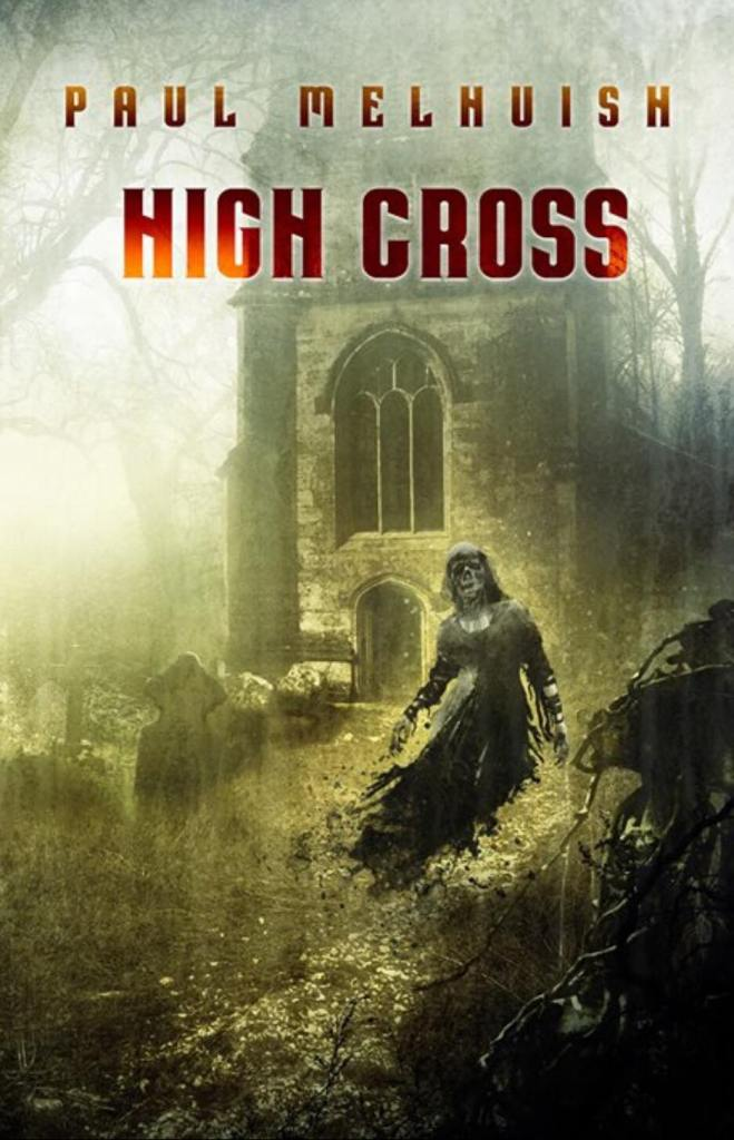 High Cross by Paul Melhuish - book cover