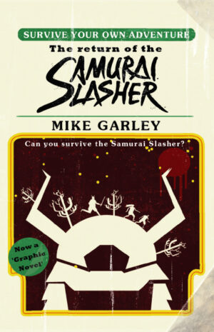 Cover image: The Return of the Samurai Slasher, by Mike Garley