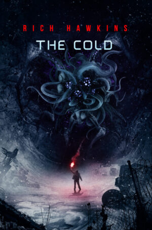 Cover image: The Cold, by Rich Hawkins