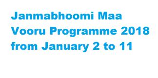 Janmabhoomi Maa Vooru Programme 2018 from January 2 to 11