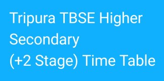 Tripura TBSE Higher Secondary +2 Time Table 2018 released at tbse.in