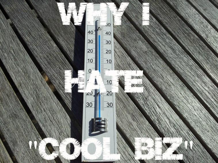 why i hate cool biz