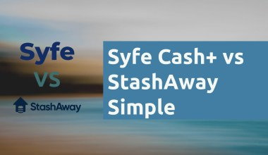 Syfe Cash vs StashAway Simple