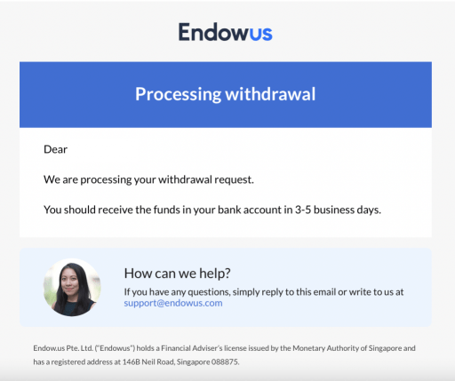 Withdraw From Endowus Email
