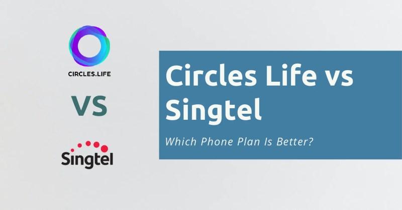 Circles Life vs Singtel