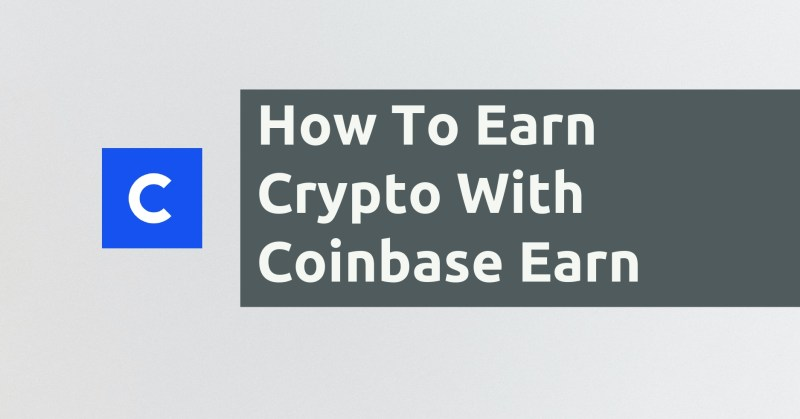 Coinbase Earn Guide