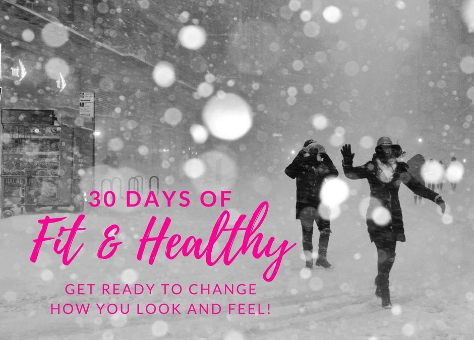 30 Days to Fit and Healthy Challenge