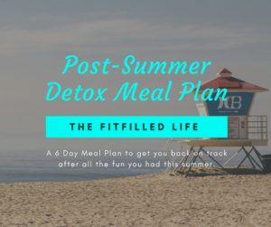 Post Summer Detox Meal Plan