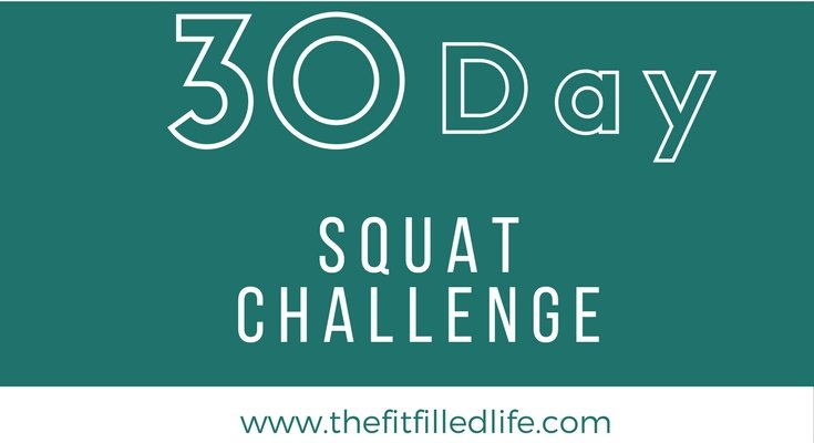 30 Day Squat Challenge | The FitFilled Life