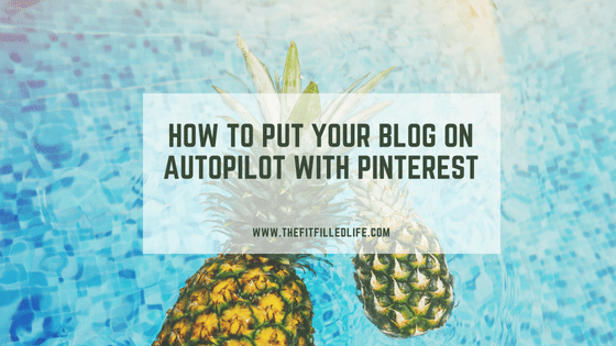 How to Put Your Blog on Autopilot with Pinterest