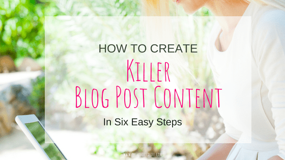 How to Create Killer Content for Your Blog