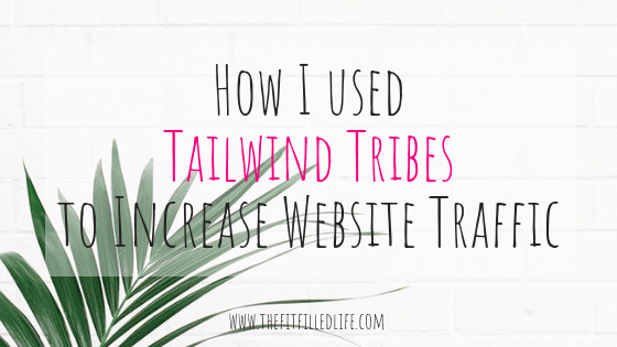 How I Used Tailwind Tribes to Increase Website Traffic!