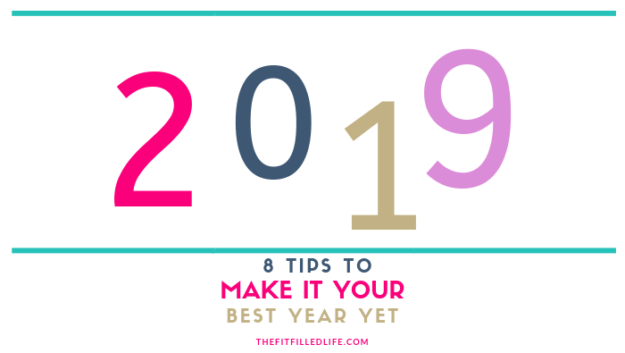 8 End-of-Year Tasks to make 2019 your best yet!