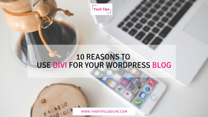10 Reasons to Use Divi for Your WordPress Blog