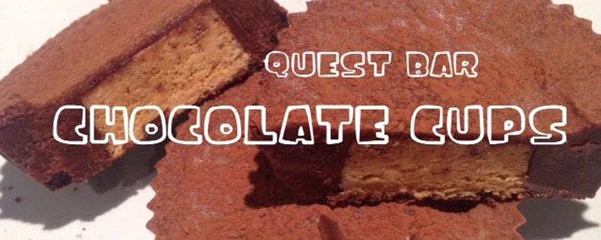 QUEST BAR CHOCOLATE CUPS The Fitness Maverick