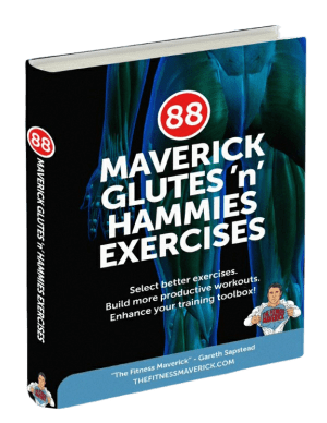 The Maverick Glutes and Hamstrings Guide The Fitness Maverick
