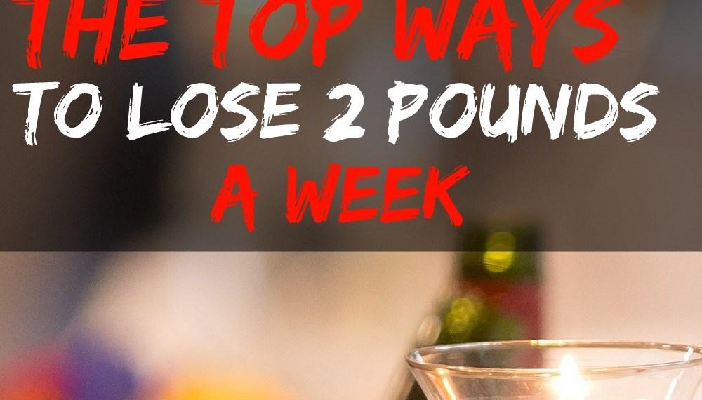 lose 2 pounds a week