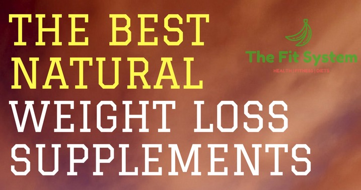 Losing weight with supplements - Natural Weight Loss Supplements