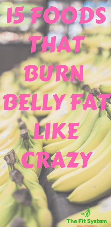 15 Foods That Burn Belly Fat Fast