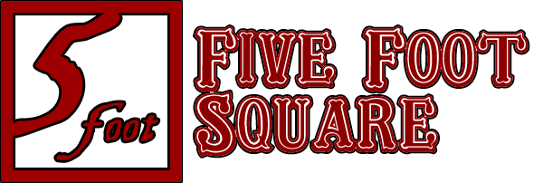 Five Foot Square