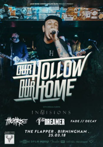 Our Hollow, Our Home + Invisions + High Rise + I, The Dreamer + Fade/Decay