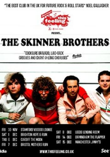 The Skinner Brothers + Special Guests