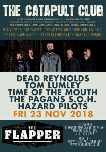 Dead Reynolds + Tom Lumley + Time Of The Mouth + The Pagans S.O.H + Hazard Pilots