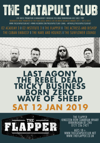 Last Agony + The Rebel Dead + Tricky Business + BORN ZERO + Wave Of Sheep