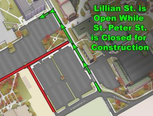 Lillian St. will be temporarily open beginning Monday, October 24, 2016 while St. Peter St. is closed for construction.