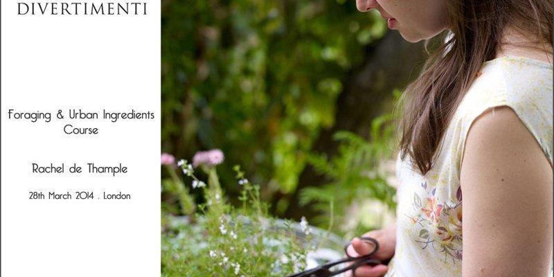 Rachel de Thample Foraging & Urban Ingredients Course