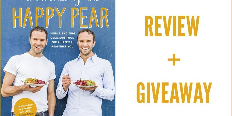 The World Of The Happy Pear - Review + Giveaway
