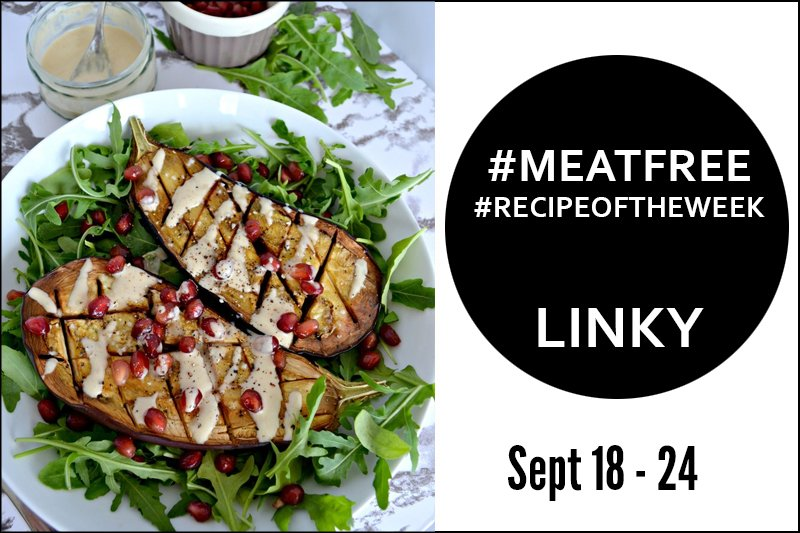 Roasted Aubergine with Tahini Dressing + Link Up Your #MeatFree #RecipeoftheWeek September 18-24