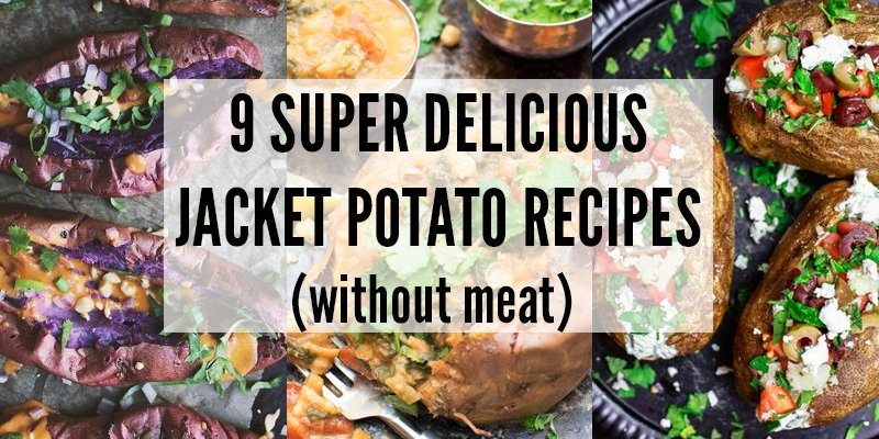 9 Super Delicious Jacket Potato Recipes