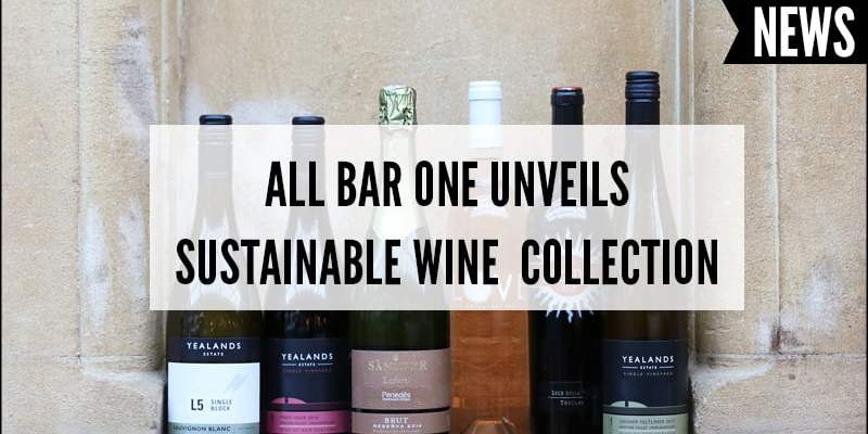 All Bar One Unveils Sustainable Wine Collection