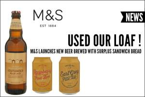 Used Your Loaf ! M&S Launches New Beer Brewed With Surplus Sandwich Bread
