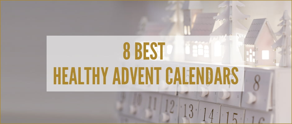 8 best healthy advent calendars