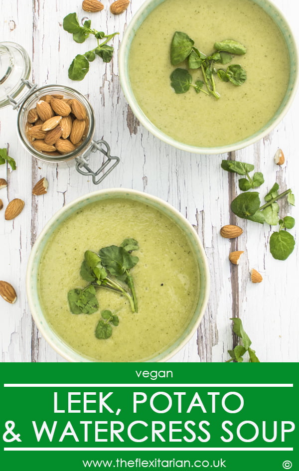 Leek, Potato and Watercress Soup [vegan] by The Flexitarian - Le Flexitarien Annabelle Randles ©